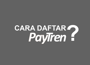 Cara Daftar Paytren?