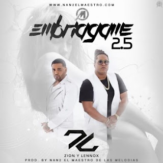 Zion y Lennox - Embriagame 2.5