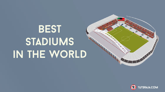 Stadiums in the World