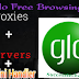Blazing Proxy Server For Glo Unlimited Free Browsing