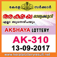 KERALA LOTTERY, kl result yesterday,lottery results, lotteries results, keralalotteries, kerala lottery,   keralalotteryresult, kerala lottery result, kerala lottery result live, kerala lottery results, kerala lottery today, kerala   lottery result today, kerala lottery results today, today kerala lottery result, kerala lottery result 13-9-2017, Akshaya   lottery results, kerala lottery result today Akshaya, Akshaya lottery result, kerala lottery result Akshaya today, kerala   lottery Akshaya today result, Akshaya kerala lottery result, AKSHAYA LOTTERY AK 310 RESULTS 13-9-2017,   AKSHAYA LOTTERY AK 310, live AKSHAYA LOTTERY AK-310, Akshaya lottery, kerala lottery today result   Akshaya, AKSHAYA LOTTERY AK-310, today Akshaya lottery result, Akshaya lottery today result, Akshaya lottery   results today, today kerala lottery result Akshaya, kerala lottery results today Akshaya, Akshaya lottery today, today   lottery result Akshaya, Akshaya lottery result today, kerala lottery result live, kerala lottery bumper result, kerala   lottery result yesterday, kerala lottery result today, kerala online lottery results, kerala lottery draw, kerala lottery   results, kerala state lottery today, kerala lottare, keralalotteries com kerala lottery result, lottery today, kerala lottery   today draw result, kerala lottery online purchase, kerala lottery online buy, buy kerala lottery online