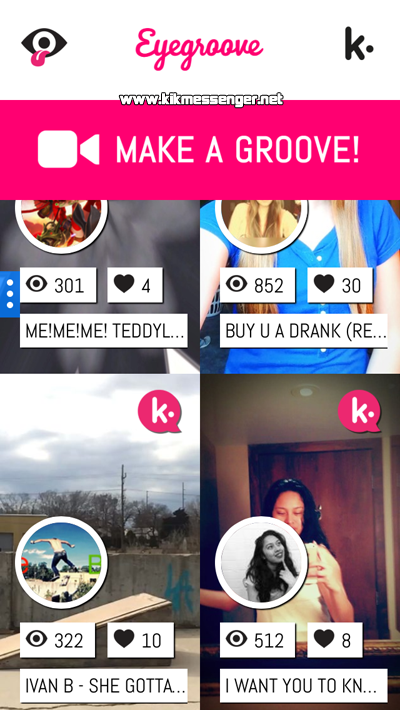 Comparte videos cortos de musica con Eyegroove On Kik