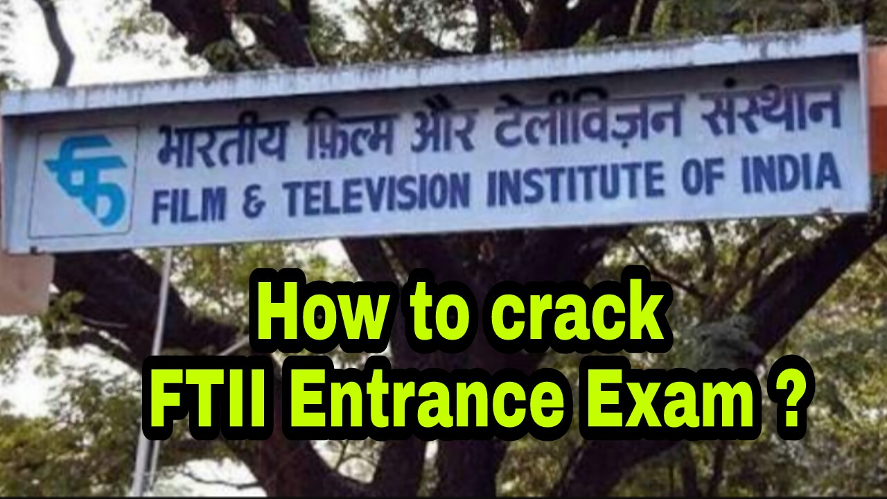 How to crack FtII entrance exam