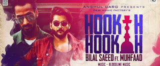 Hookah Hookah Lyrics | Bilal Saeed & Bloodline Music ft. Muhfaad | Latest Punjabi Hit 2018