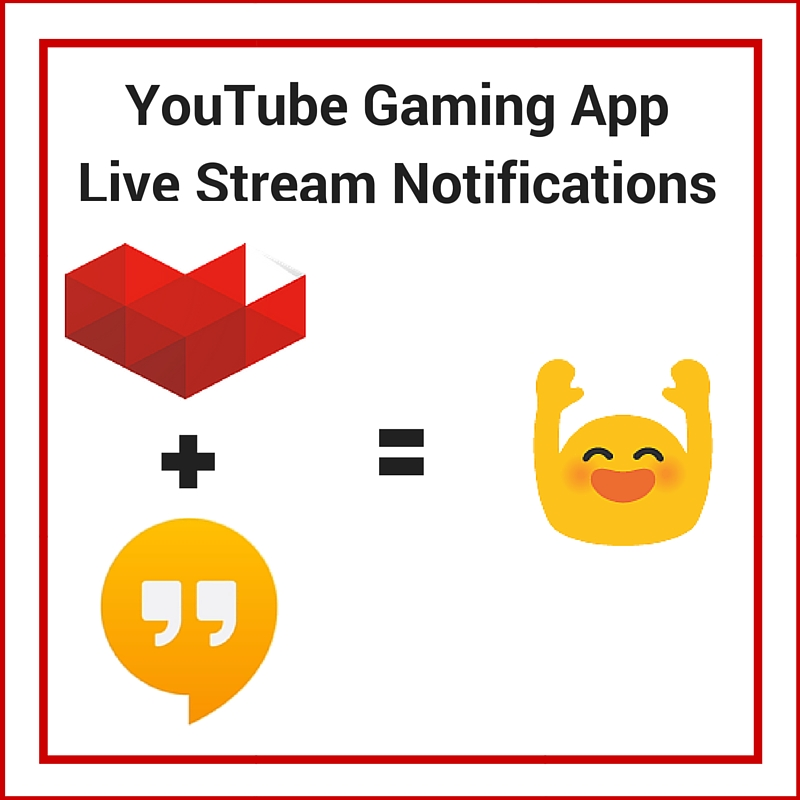 YouTube Gaming live stream notifications: not just for
