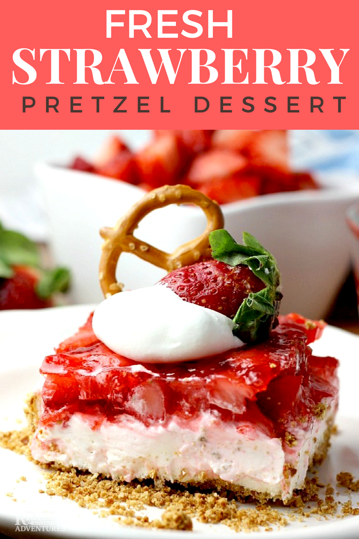 Fresh Strawberry Pretzel Dessert | by Renee's Kitchen Adventures - easy, no bake recipe for Strawberry Pretzel Dessert (aka Strawberry Pretzel Salad) lightened up  by using fresh strawberries, sugar free jello, and light cream cheese. This classic recipe for Strawberry Pretzel Dessert is always a hit at parties, pot luck, and family gatherings. Easy to make. Fresh strawberries make a difference in this dessert recipe. @Flastrawberries #SundaySupper #FlStrawberry #Strawberries #strawberrydessert #nobakerecipe #nobake #ad