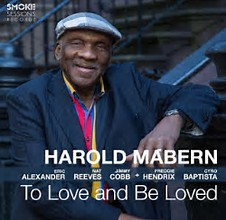 HAROLD MABERN: TO LOVE AND BE LOVED