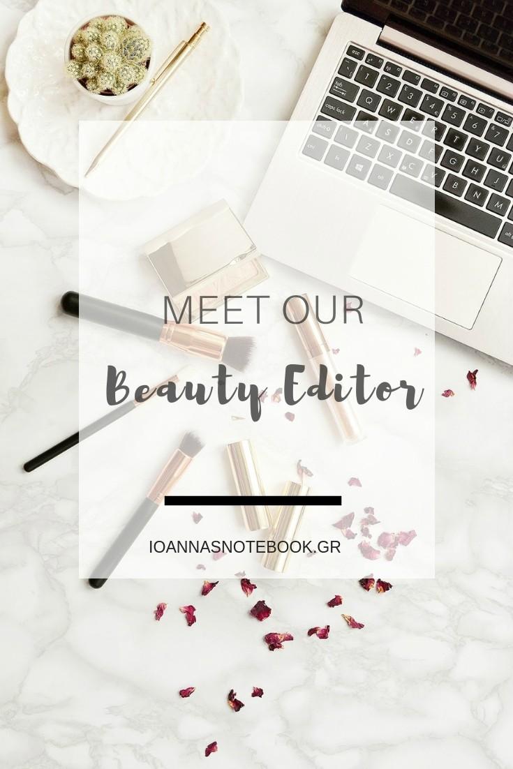 Γνωρίστε τη νέα beauty editor του Ioanna's Notebook, Λίτσα Γεωργιάδου η οποία θα μοιράζεται μαζί μας μυστικά ομορφιάς, αγαπημένα προϊόντα αλλά και πρακτικές συμβουλές | Ioanna's Notebook