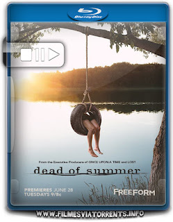 Dead of Summer (Verão Letal) 1ª Temporada