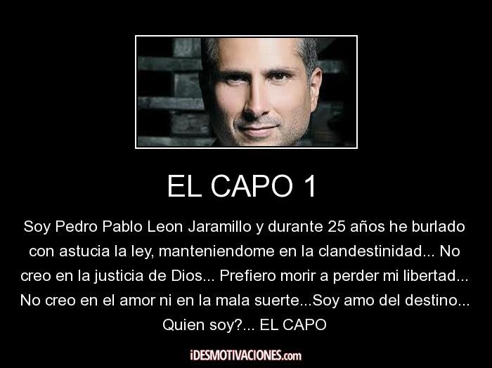 El Capo Frases El Capo Frases