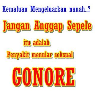 Obat Penyakit Gonore (Kencing Nanah), nama obat untuk sipilis, obat bakteri gonore (kemaluan bernanah), obat alami untuk menyembuhkan sipilis, kencing nanah berdarah, penyakit sifilis pada kehamilan, pantangan untuk penyakit kencing nanah