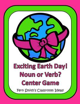 Earth Day - Noun or Verb? An Exciting Earth Day Pack of Task Cards, Center Game, Printables and Interactive Notebook Activities
