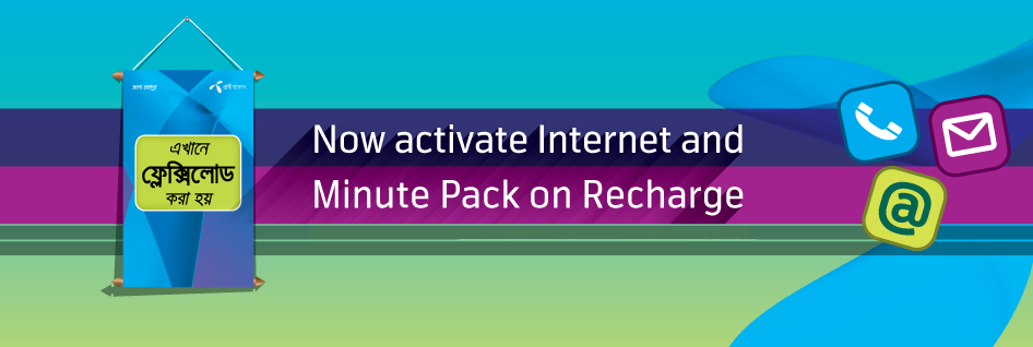 Now activate Grameenphone Internet and Minute Packs on Recharge