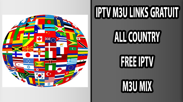 ALL COUNTRY FREE IPTV M3U MIX
