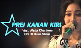 Lagu Nella Kharisma - Prei Kanan Kiri Mp3
