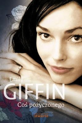 """""""Coś pożyczonego"""" – Emily Giffin"""