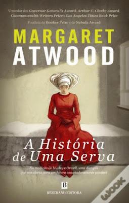 Livros para ler no Dia da Mulher (e não só) - A História de Uma Serva, de Margaret Atwood
