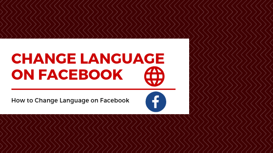How To Change The Language Setting On Facebook<br/>