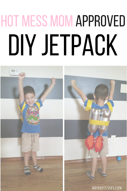 Hot mess mom approved DIY Jetpack by Mommy Cusses