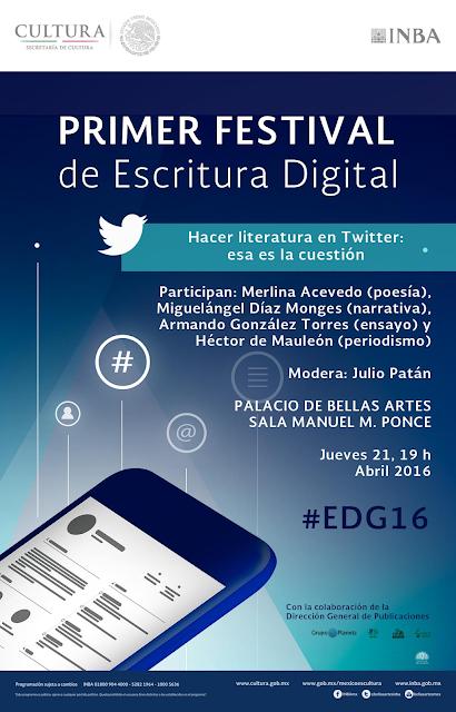 Analizarán la tuiteratura durante el #EDG16 en el Palacio de Bellas Artes