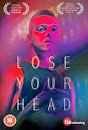 Lose your head, 2013