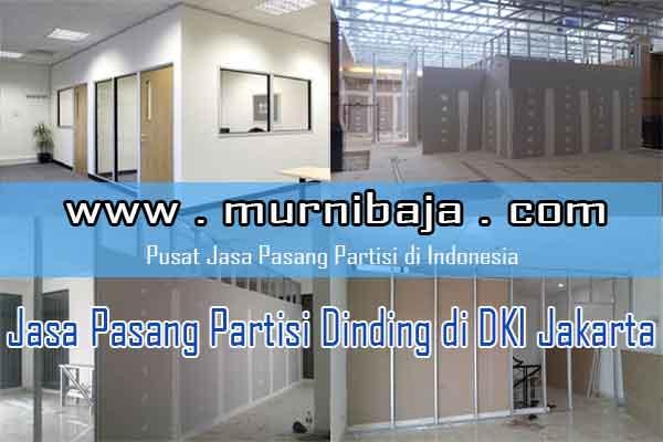 Harga Jasa Pasang Partisi Jakarta Untuk Sekat Dinding Ruangan Terbaru 2020