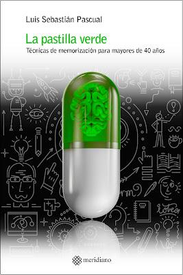 Luis Sebastián Pascual, La pastilla verde, mnemotecnia, memoria, técnicas de memorización, mente