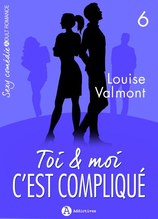 Toi & Moi c'est compliqué - Vol. 5 et 6/6