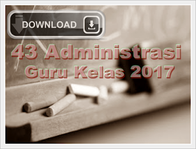 Download 43 Administrasi Guru Kelas 2017