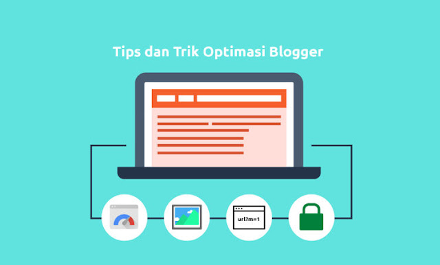 Tips Optimasi Blogspot