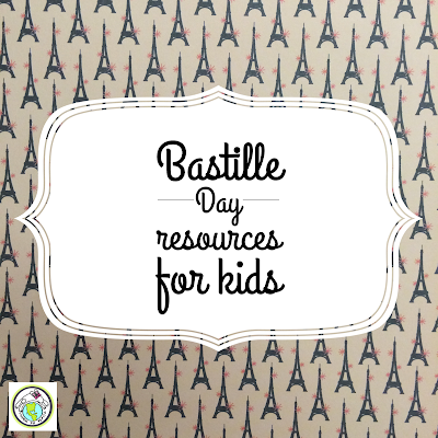 Bastille Day Resources for Kids