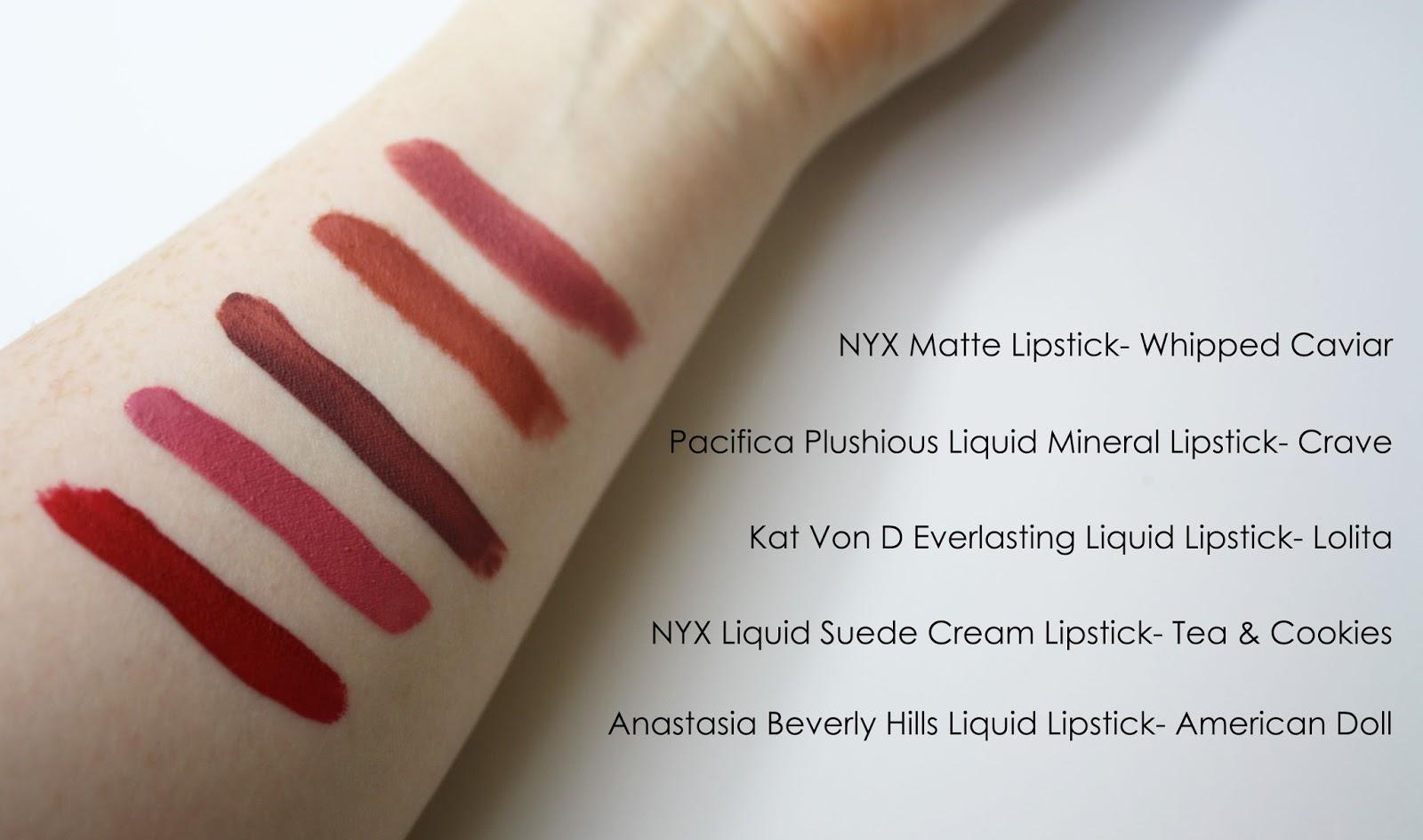 Favorite Lipsticks- NYX Liquid Suede, Kat Von D Everlasting, Pacifica Plushious, Anastasia Beverly Hills liquid lipstick, NYX Matte lipstick