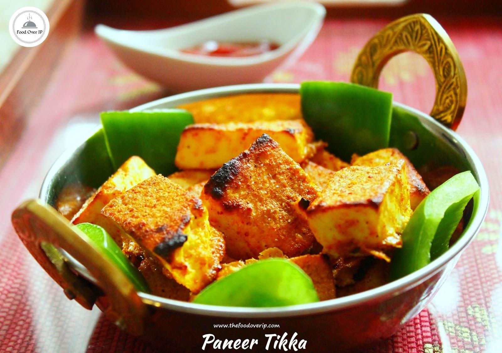 Food over IP: Paneer Tikka - Restaurant Style