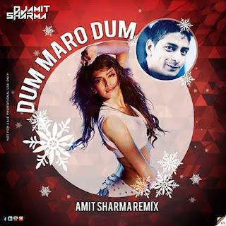 Download-Dum-Maro-Dum-Amit-Sharma-Remix-TG-indian-djs-remix