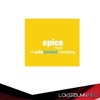Lowongan Kerja PT Spice Digital Indonesia Banyak Posisi Tersedia!
