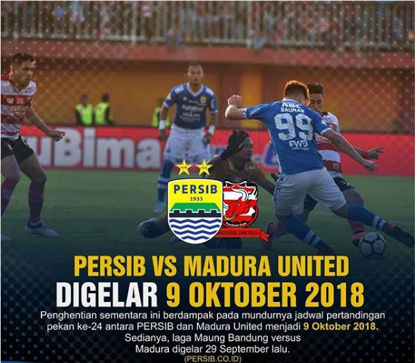 Persib Vs Madura United Digelar 9 Oktober 2018
