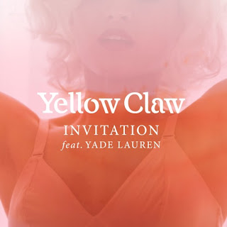 Yellow Claw - Invitation (Feat Yade Lauren) Lyrics