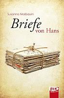 http://buchstabenschatz.blogspot.de/2016/08/briefe-von-hans.html