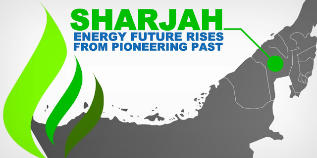 Sharjah Energy Future Rises from Pioneering Past