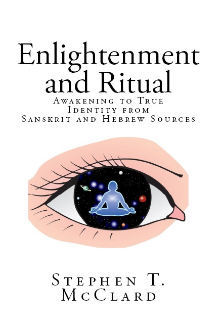 Enlightenment and Ritual-Awakening to True Identity from Sanskrit and Hebrew Sources