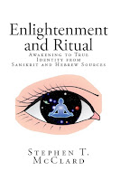 New Book - Enlightenment and Ritual-Awakening to True Identity from Sanskrit and Hebrew Sources