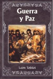 Guerra y paz, de León Tolstói