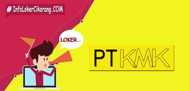 Lowongan Kerja PT. KMK Plastics Indonesia Jababeka