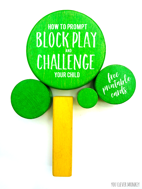 How to Prompt Block Play and Challenge Your Child | you clever monkey