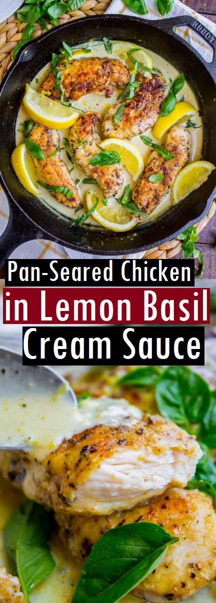 Pan-Seared Chicken in Lemon Basil Cream Sauce