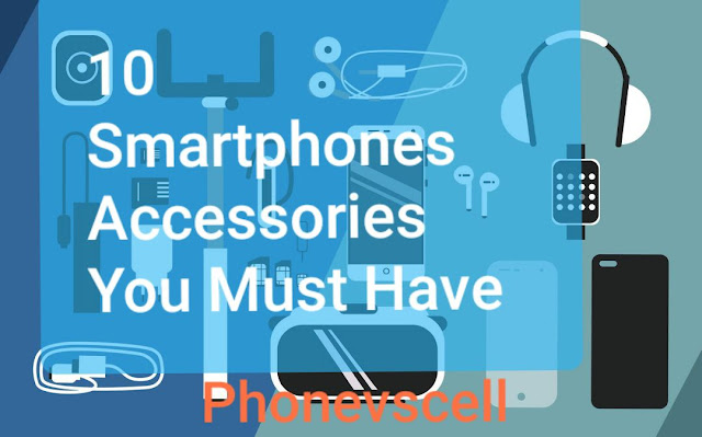 we near everybody utilisation every 24-hour interval for diverse purposes together with the most amazing thing is that  10 smartphones accessories you lot Must possess got yesteryear Phonevscell