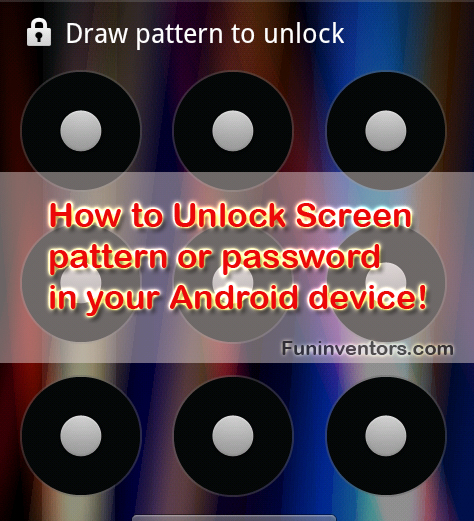 how-to-unlock-screen-pattern-password-of-android-mobile