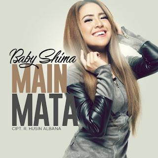 Lirik Lagu Baby Shima - Main Mata