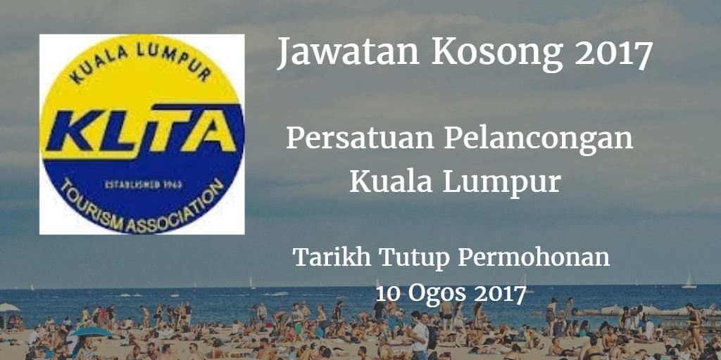 Jawatan Kosong Persatuan Pelancongan Kuala Lumpur 10 Ogos 2017