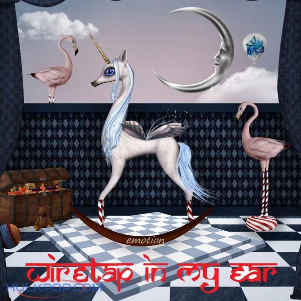 Wiretap In My Ear – Emotion – Single